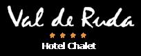 4-star Val de Ruda Hotel Chalet